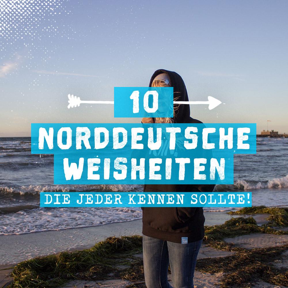 10 Norddeutsche Weisheiten, Die Jeder Kennen Sollte - Zum bestimmt für Typisch Schleswig Holstein Geschenk