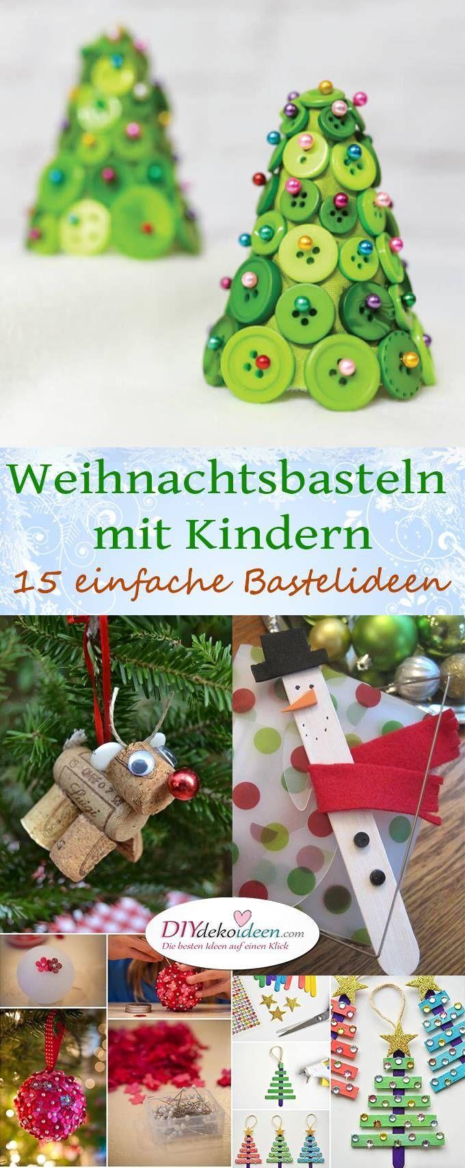 15 Einfache Bastelideen Für Weihnachten Mit Kindern – Diy mit Einfache Bastelideen Für Weihnachten
