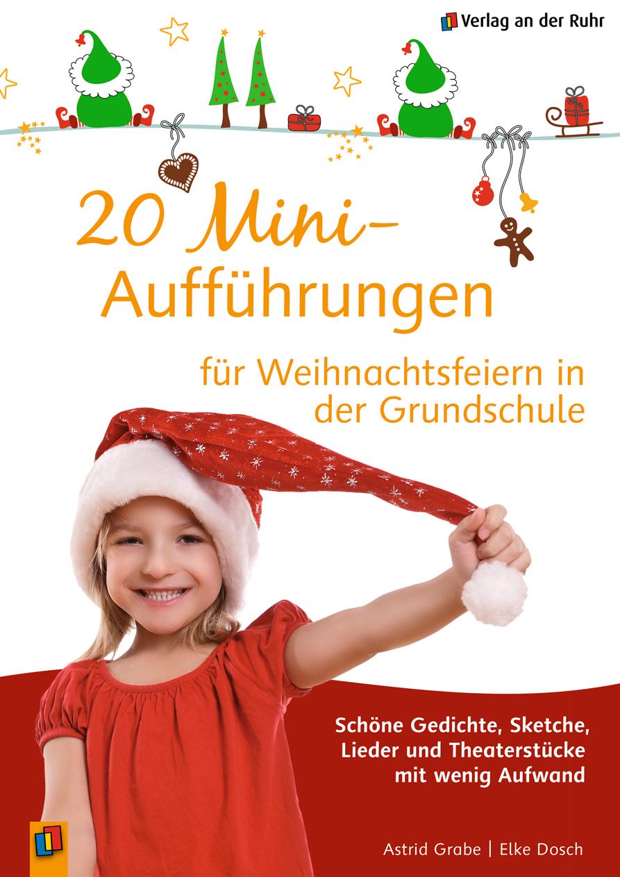 20 Mini-Aufführungen Für Weihnachtsfeiern In Der Grundschule ganzes Lustige Gedichte Zur Weihnachtsfeier