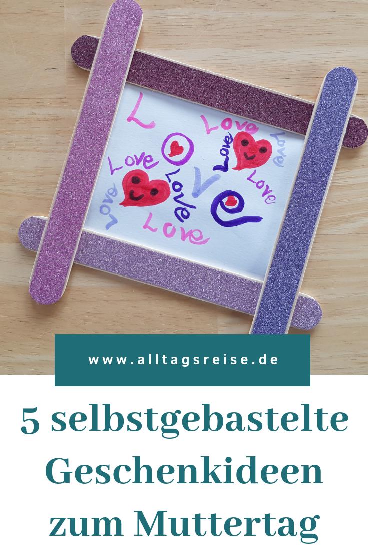 5 Selbstgebastelte Geschenkideen Zum Muttertag ganzes Selbstgebastelte Geschenke Von Kindern