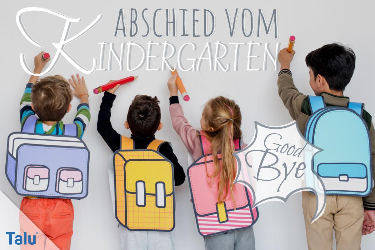 Abschied Vom Kindergarten - Schöne Gedichte Und Sprüche über Spruch Abschied Kindergarten Schulanfänger