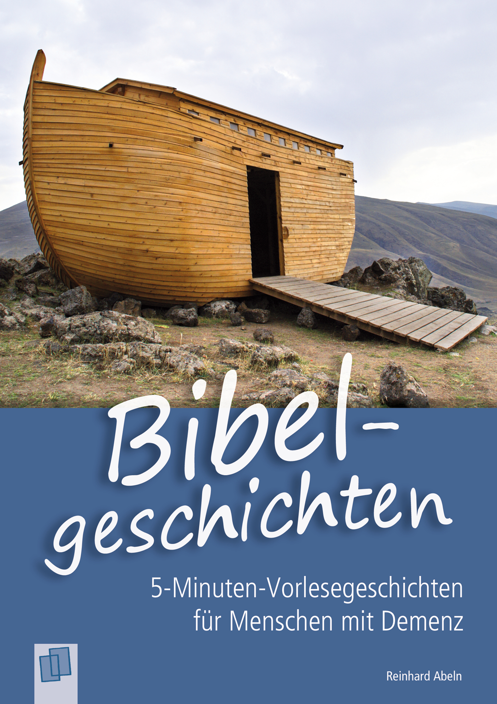 Bibelgeschichten   Bibel Geschichten, Geschichten Für in 5 Minuten Geschichten Für Demenzkranke