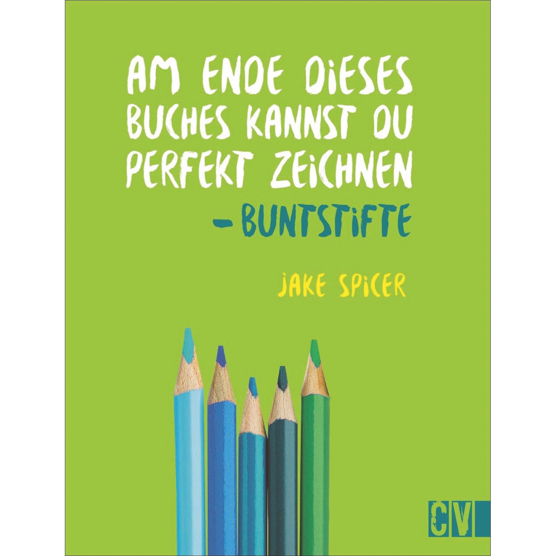 Buntstifte - Am Ende Dieses Buches Kannst Du Perfekt Zeichnen für Perfekt Zeichnen