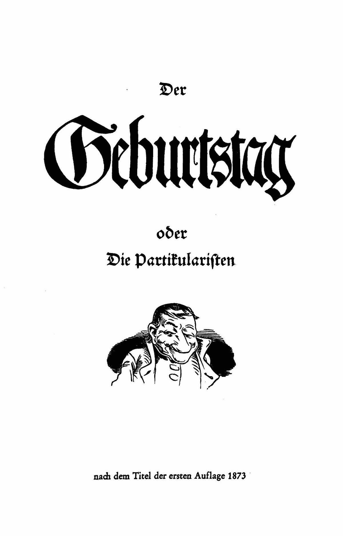 Der Geburtstag Oder Die Partikularisten – Wikipedia in Wilhelm Busch Geburtstag Gedicht