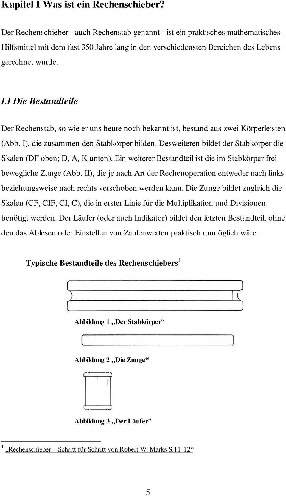 Der Rechenschieber Und Seine Mathematischen Wurzeln. Moritz bestimmt für Rechenschieber Grundschule Anleitung