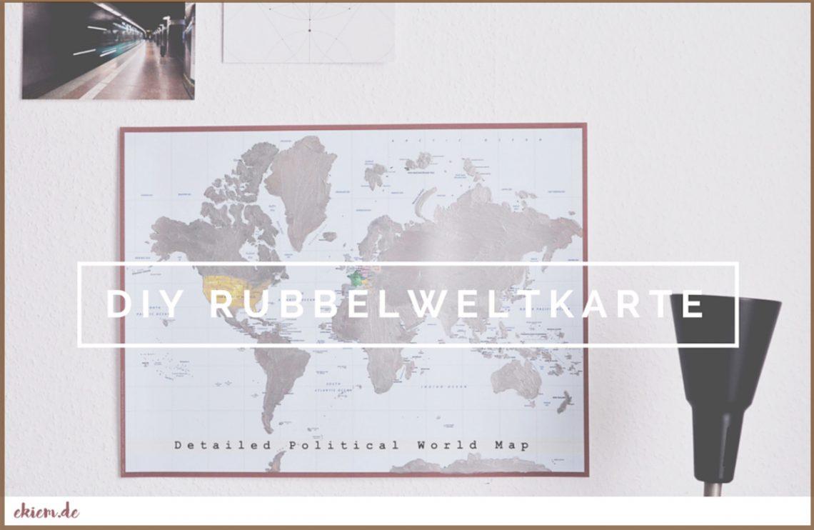 Diy: Rubbelweltkarte | Hello Maike in Weltkarte Selber Machen