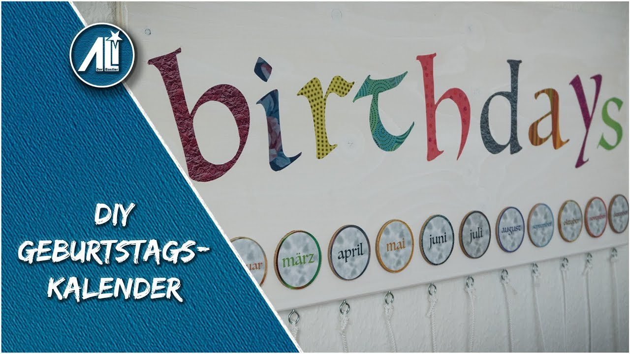 ✅Geburtstagskalender Zum Selber Bauen ⎮ Diy ganzes Geburtstagskalender Zum Selber Basteln
