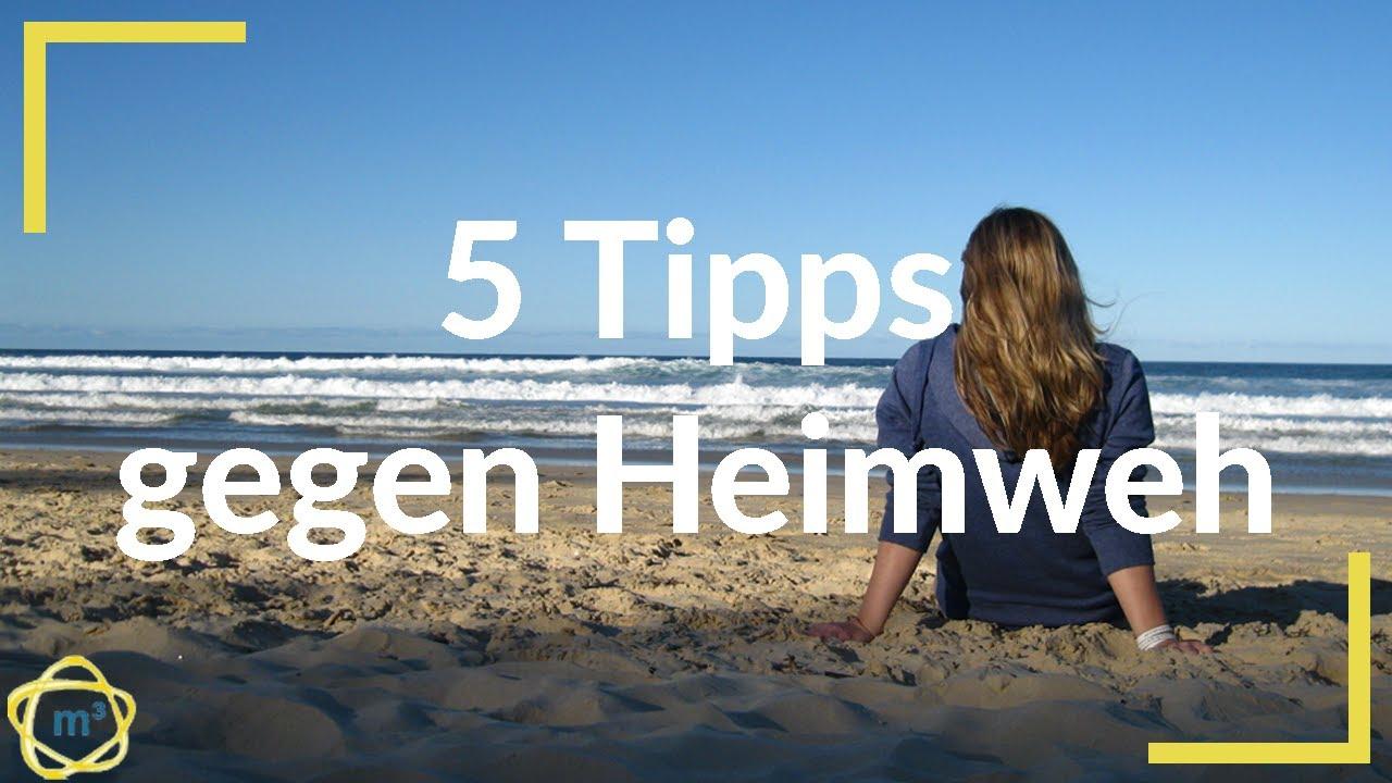 ✔️top 5 Tipps Gegen Heimweh 🔆auslandsaufenthalt🔴work And Travel  Auslandspraktikum Schüleraustausch für Was Tun Gegen Heimweh Auf Klassenfahrt