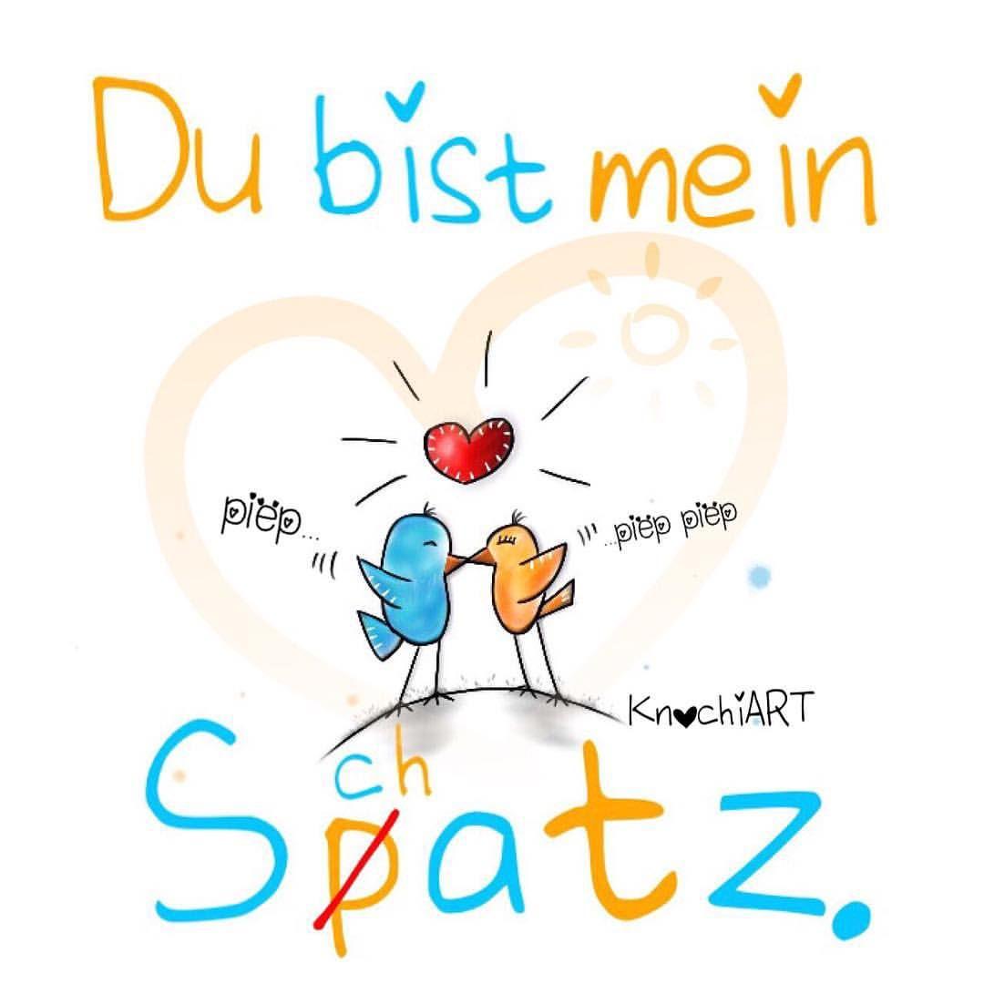 ❤️ Duuuuuuuuu Bist Mein S(P)Chatz. #piep #pieppiep Ich Hab in Bilder Ich Lieb Dich