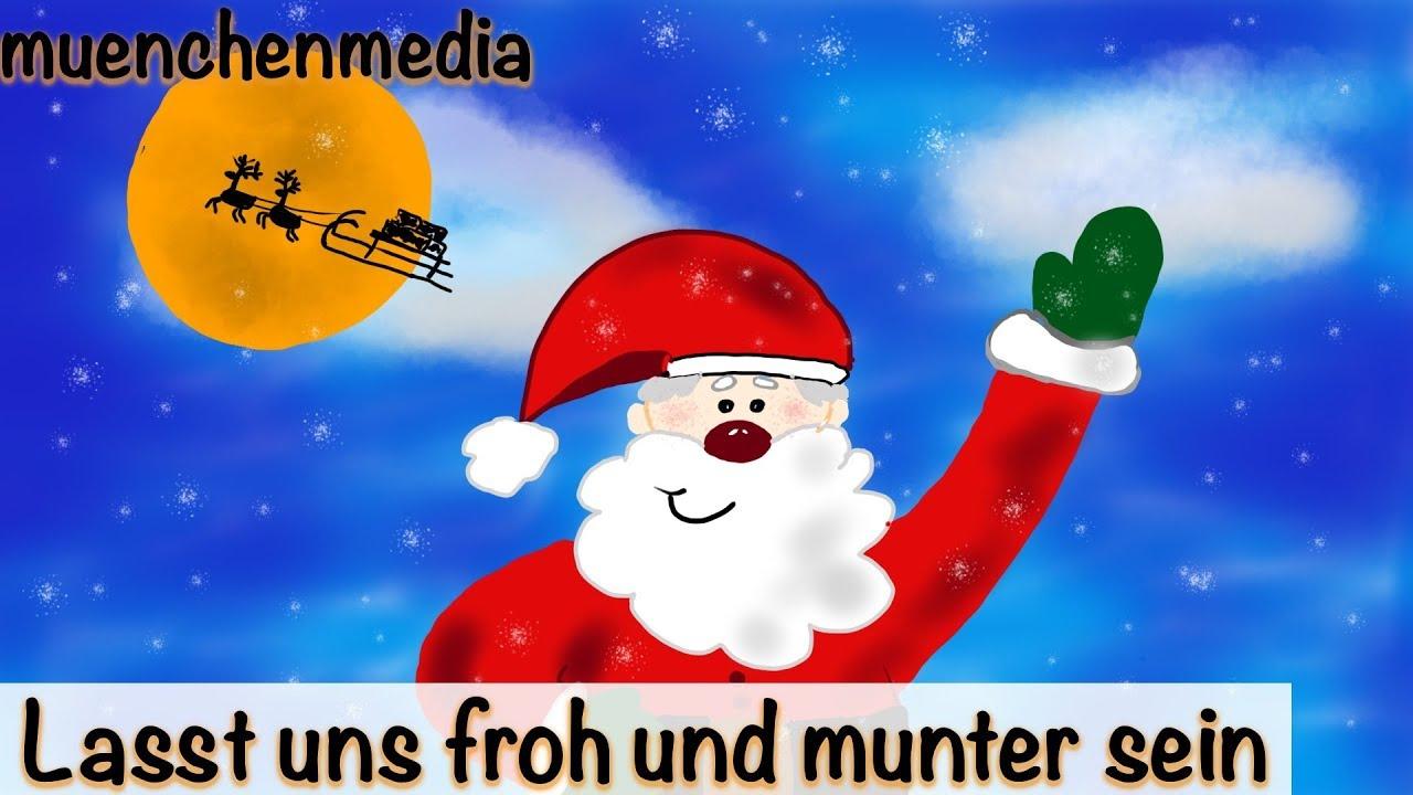 ⭐️ Lasst Uns Froh Und Munter Sein - Weihnachtslieder Deutsch | Nikolaus  Lied | Kinderlieder Deutsch in Lied Lasst Uns Froh Und Munter Sein