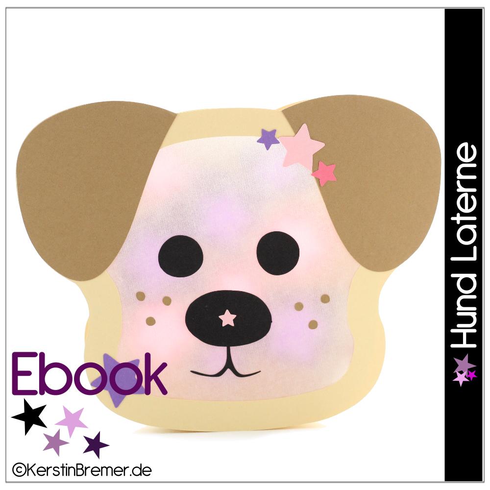 Ebook / Bastelanleitung Hund Georgy Laterne bei Bastelvorlage Hund