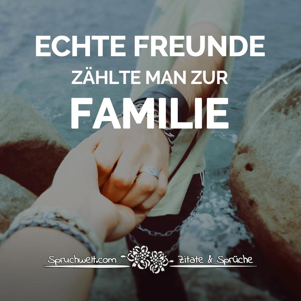 Echte Freunde Zählt Man Zur Familie verwandt mit Sprüche Freundschaft Familie