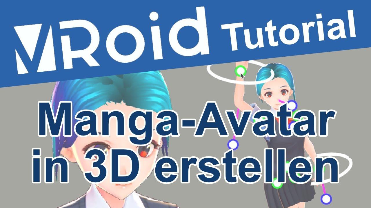 Eigene Manga-Avatare In 3D Erstellen - Posen Als Zeichenvorlage - Vroid  Übersicht Und Tutorial ganzes Manga Zeichenvorlagen