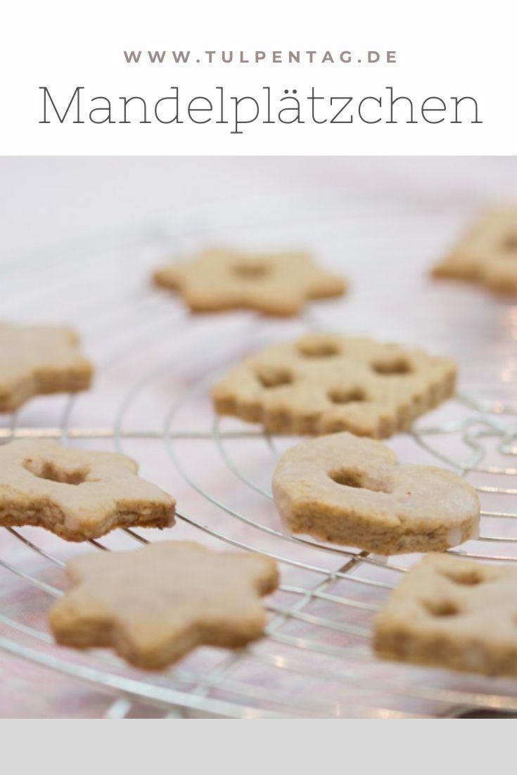 Einfache Mandelplätzchen Mit Zimt - Tulpentag. Foodblog. bestimmt für Einfache Rezepte Für Plätzchen Weihnachten