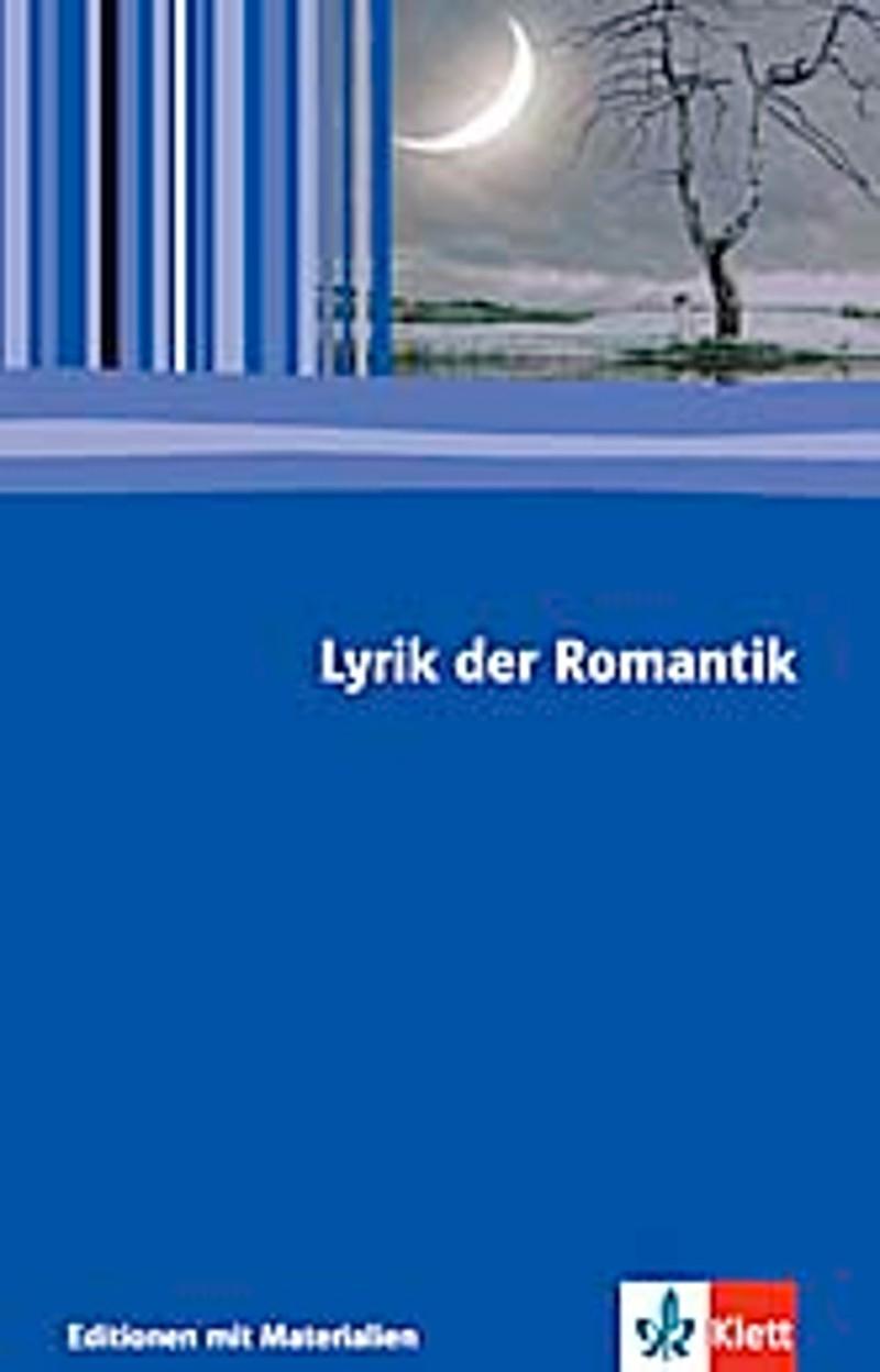 Ernst Klett Verlag - Lyrik Romantik Produktdetails verwandt mit Mondbeglänzte Zaubernacht Die Den Sinn Gefangen Hält