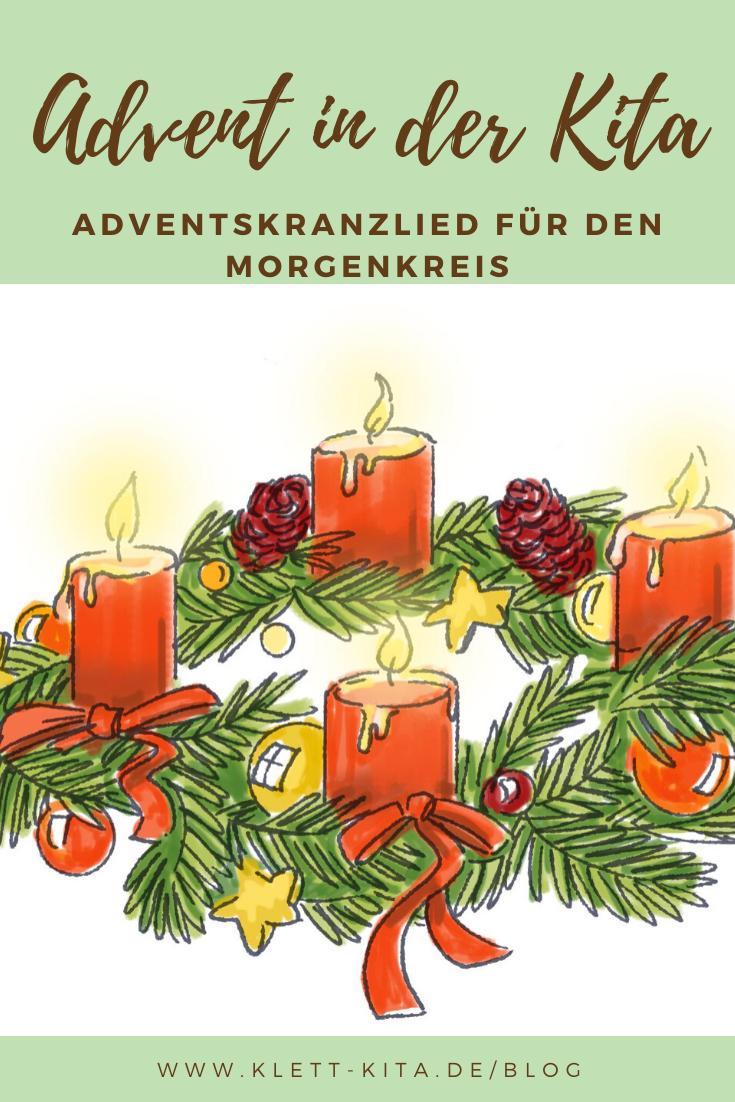 Es Ist Schon Advent – Ein Adventskranzlied Für Den ganzes Advent Und Weihnachten Im Kindergarten
