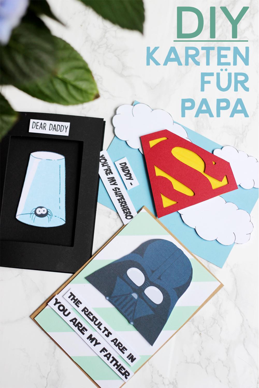 Geschenke Für Papa - Diy Karten Für Unseren Held bestimmt für Vatertag Geschenkideen Zum Selber Machen