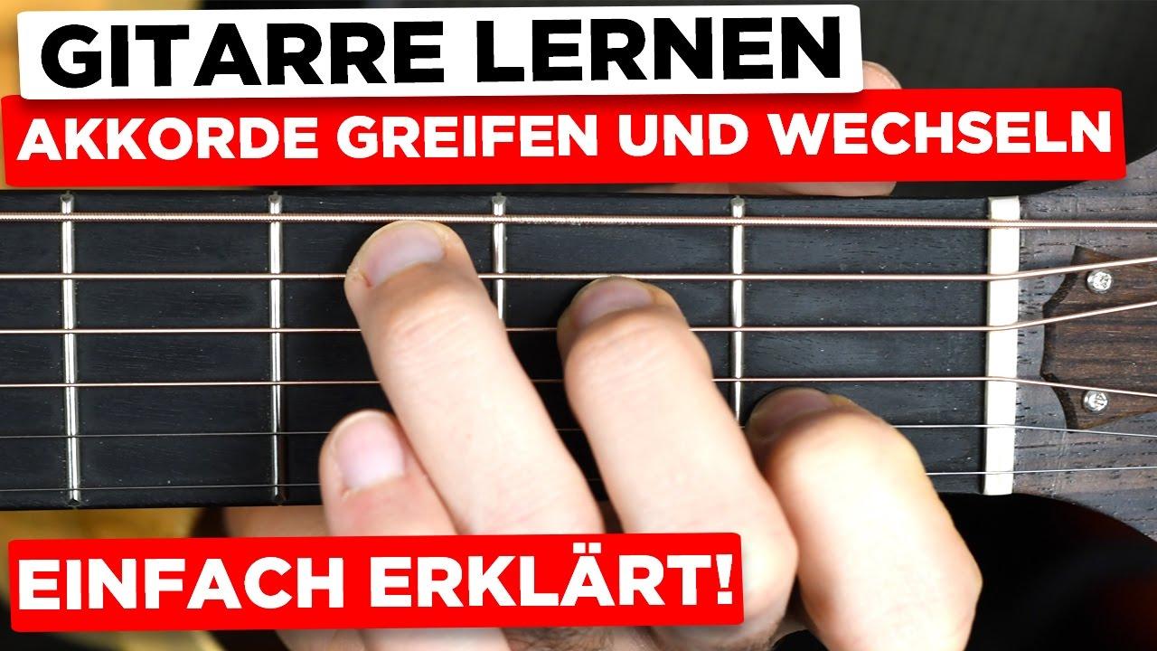 Gitarre Lernen Für Anfänger: Akkorde Greifen Und Wechseln - So Schaffst  Du's! ganzes Einfache Gitarrengriffe Für Anfänger