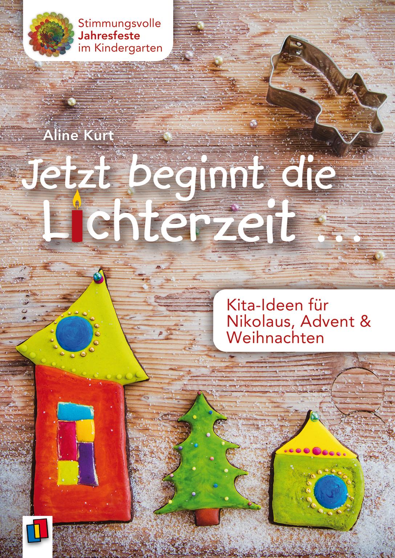 Jetzt Beginnt Die Lichterzeit | Weihnachten für Advent Und Weihnachten Im Kindergarten