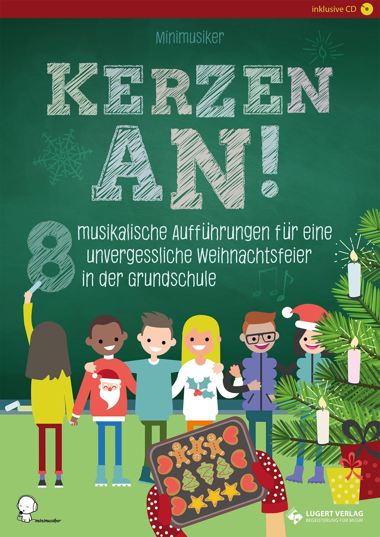 Kerzen An! - 8 Musikalische Aufführungen Für Eine Unvergessliche  Weihnachtsfeier In Der Grundschule (Heft Und Cd) ganzes Ideen Weihnachtsfeier Grundschule