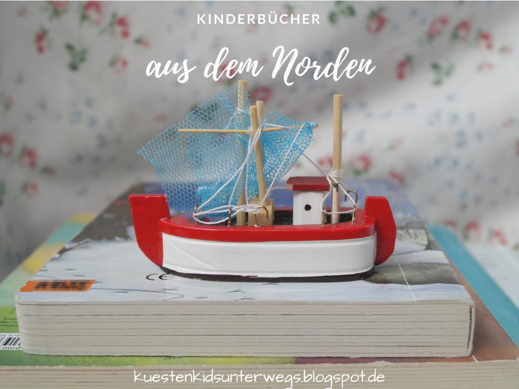 Küstenkidsunterwegs: Das Bücherboot: Kinderbücher Aus Dem Norden innen Typisch Schleswig Holstein Geschenk
