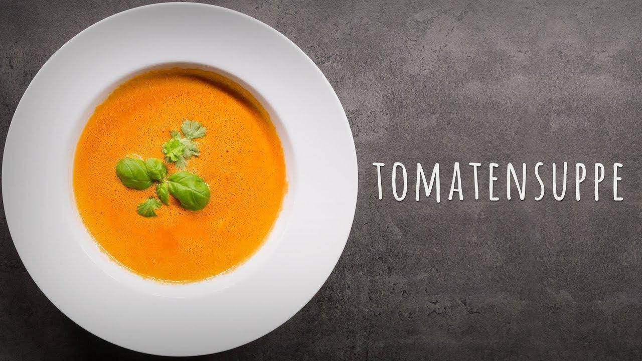 Leckere Tomatensuppe Aus Frischen Tomaten Selber Machen bestimmt für Tomatensuppe Selber Machen Mit Frischen Tomaten