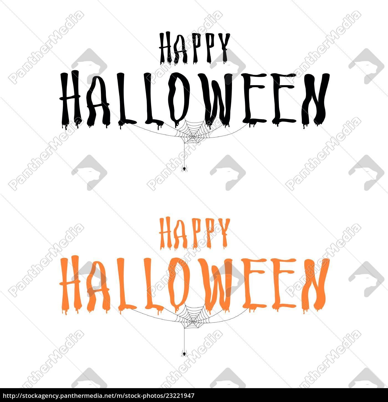 Lizenzfreie Vektorgrafik 23221947 - Happy Halloween Schriftzug Mit Spinne  Und Web Halloween in Happy Halloween Schriftzug