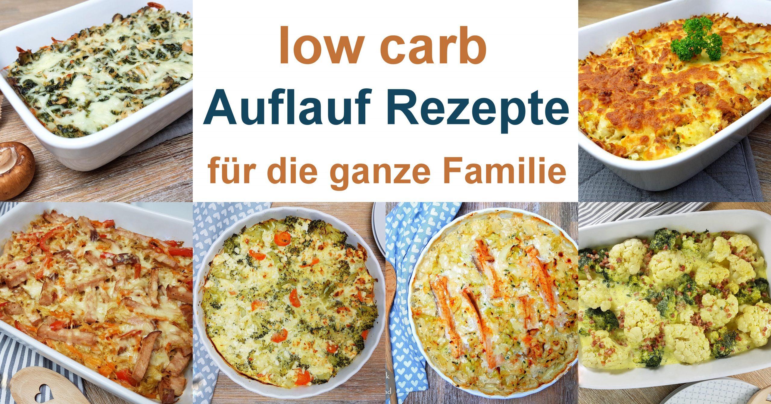 Low Carb Auflauf Rezepte Für Die Ganze Familie – Low Carb bei Rezepte Familie