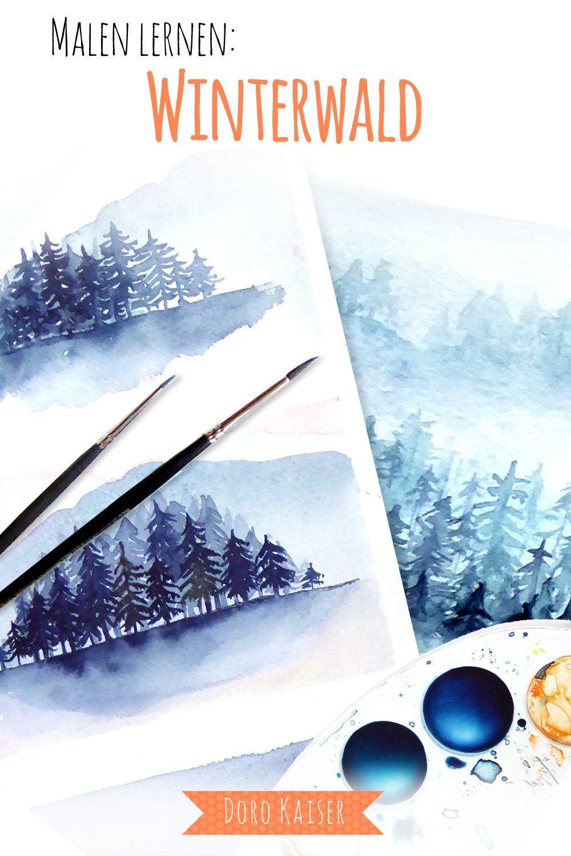 Malen Lernen Mit Aquarell: Winterwald   Malen Lernen verwandt mit Malen Lernen Videos
