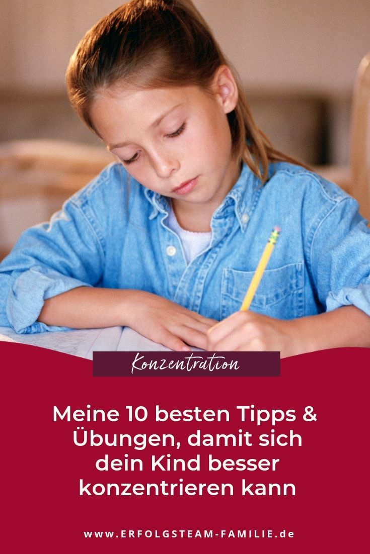 Meine 10 Besten Tipps Und Übungen, Damit Sich Dein Kind innen Kind Konzentriert Sich Nicht In Der Schule