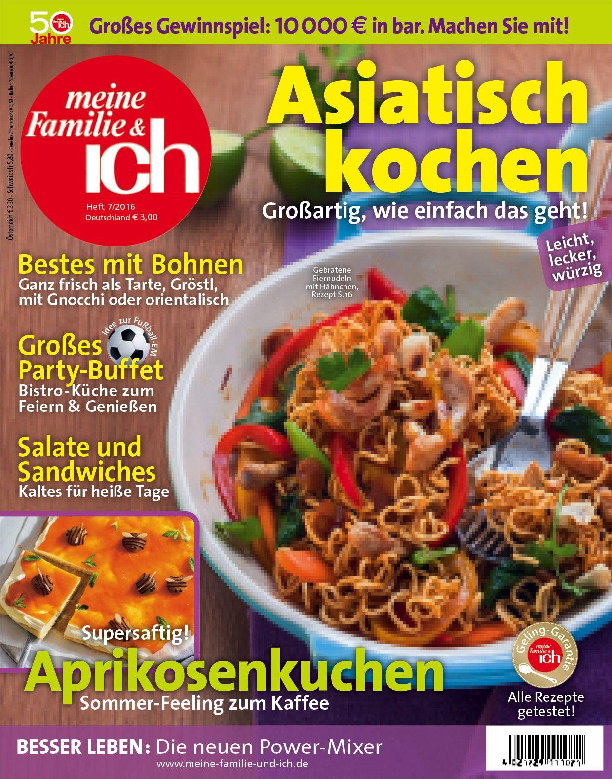 Meine Familie & Ich: 7/2016: Asiatisch Kochen / Großes Party bei Meine Familie Und Ich De Preisraetsel