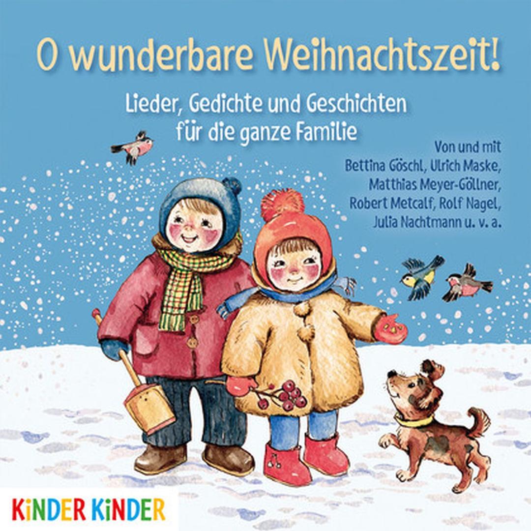 Oh Wunderbare Weihnachtszeit! Lieder, Gedichte Und Geschichten Für Die  Ganze Familie innen Geschichten Zur Weihnachtszeit Für Die Ganze Familie