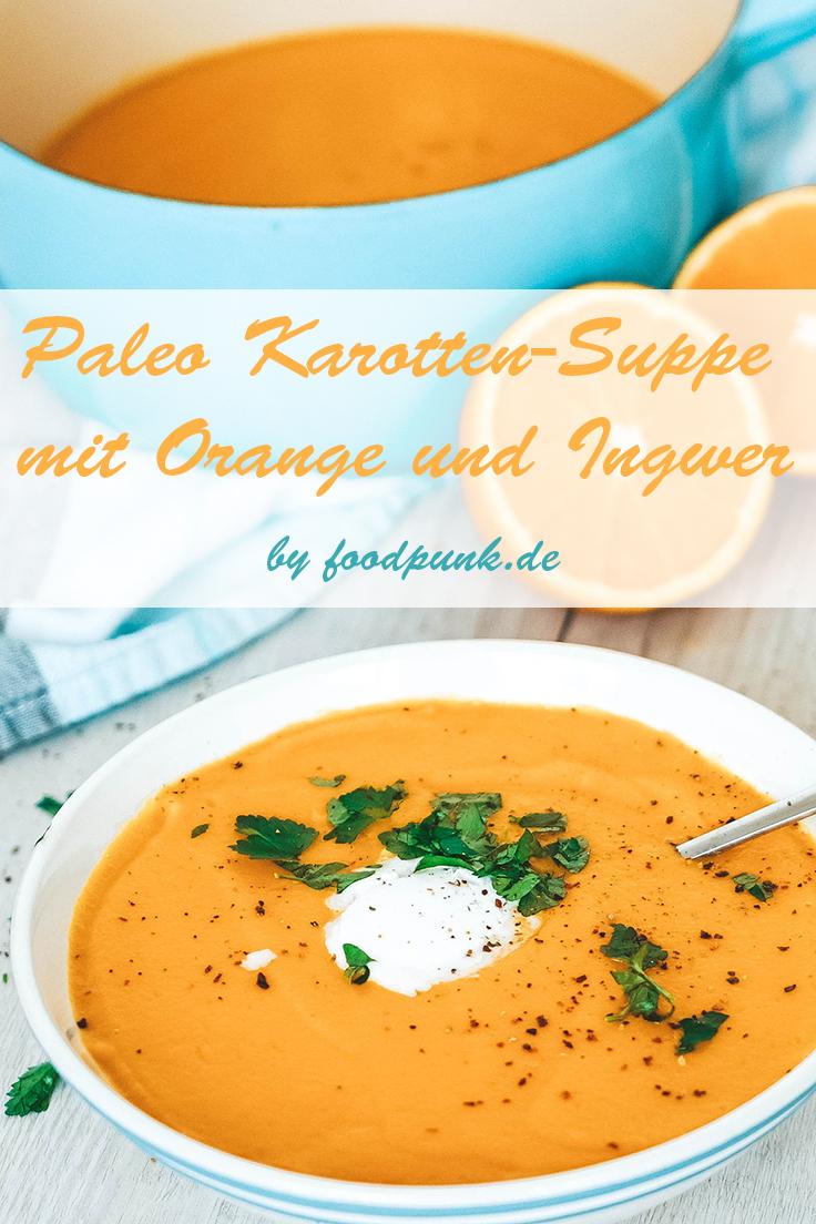 Orangen-Karotten-Suppe Mit Ingwer in Karotten Orangen Ingwer Suppe Rezept