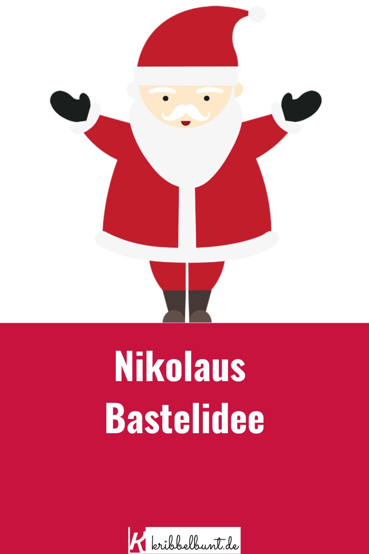 Pin Auf Basteln Mit Kindern Für Weihnachten Und Im Advent bestimmt für Nikolaus Bastelvorlage