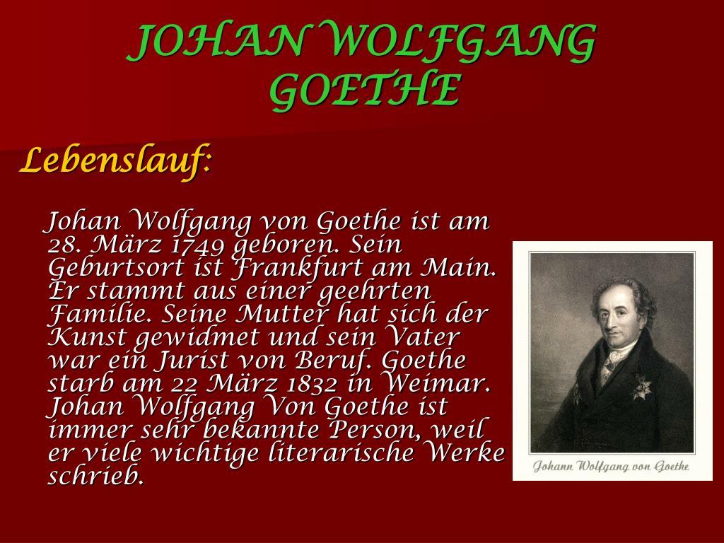 Ppt - Johan Wolfgang Von Goethe Powerpoint Presentation innen Johann Wolfgang Von Goethe Biografie