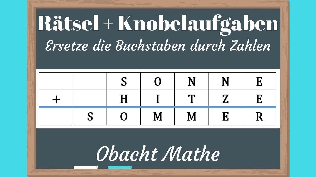 Rätsel: Ersetze Die Buchstaben Durch Zahlen | Rätsel & Knobelaufgaben Mit  Lösung | Obachtmathe über Zahlen In Buchstaben