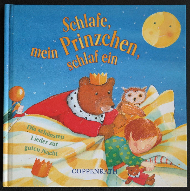 Schlafe, Mein Prinzchen, Schlaf Ein - Die Schönsten Lieder Zur Guten Nacht.  Ab 3 Jahren bestimmt für Lied Schlafe Mein Prinzchen Schlaf Ein
