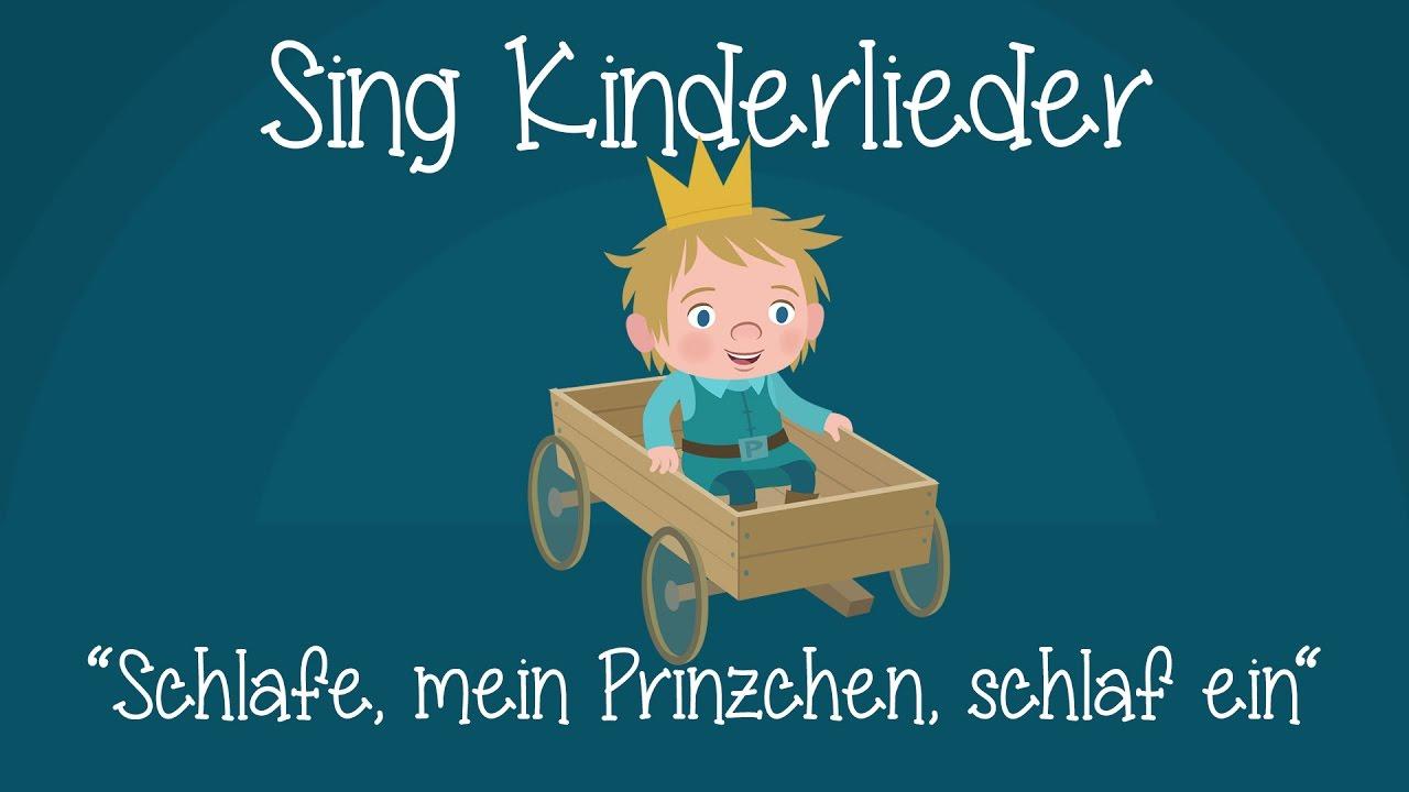 Schlafe, Mein Prinzchen, Schlaf Ein - Schlaflieder Zum Mitsingen | Sing  Kinderlieder mit Lied Schlafe Mein Prinzchen Schlaf Ein