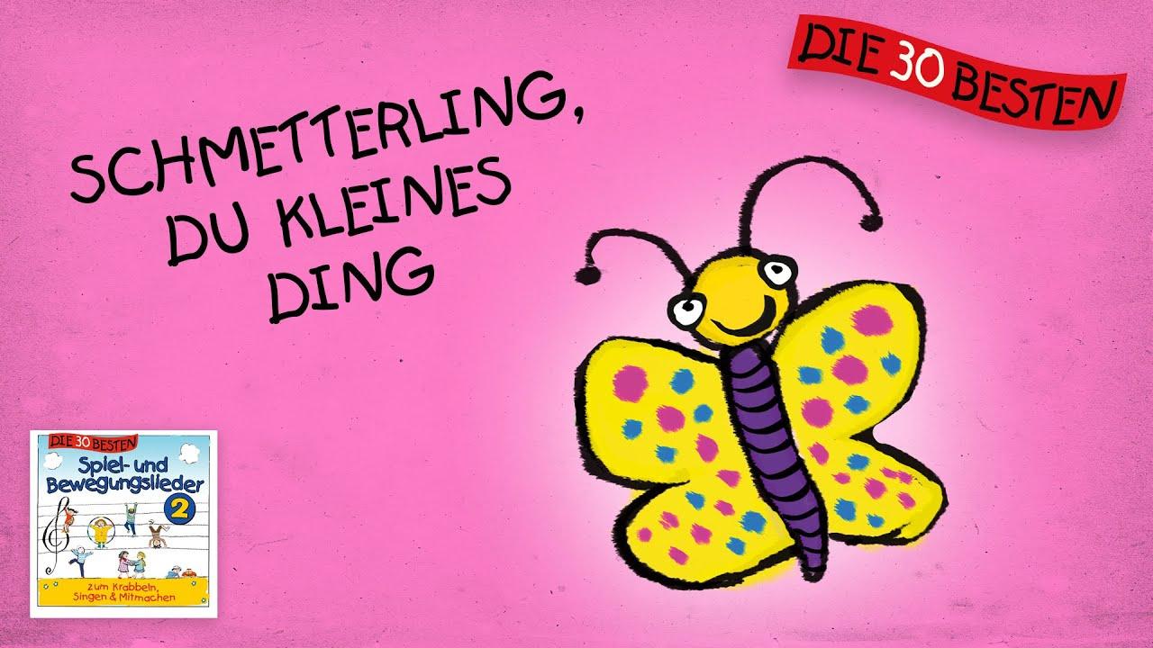 Schmetterling, Du Kleines Ding - Die Besten Spiel- Und Bewegungslieder     Kinderlieder mit Schmetterling Du Kleines Ding Such Dir Eine Tänzerin