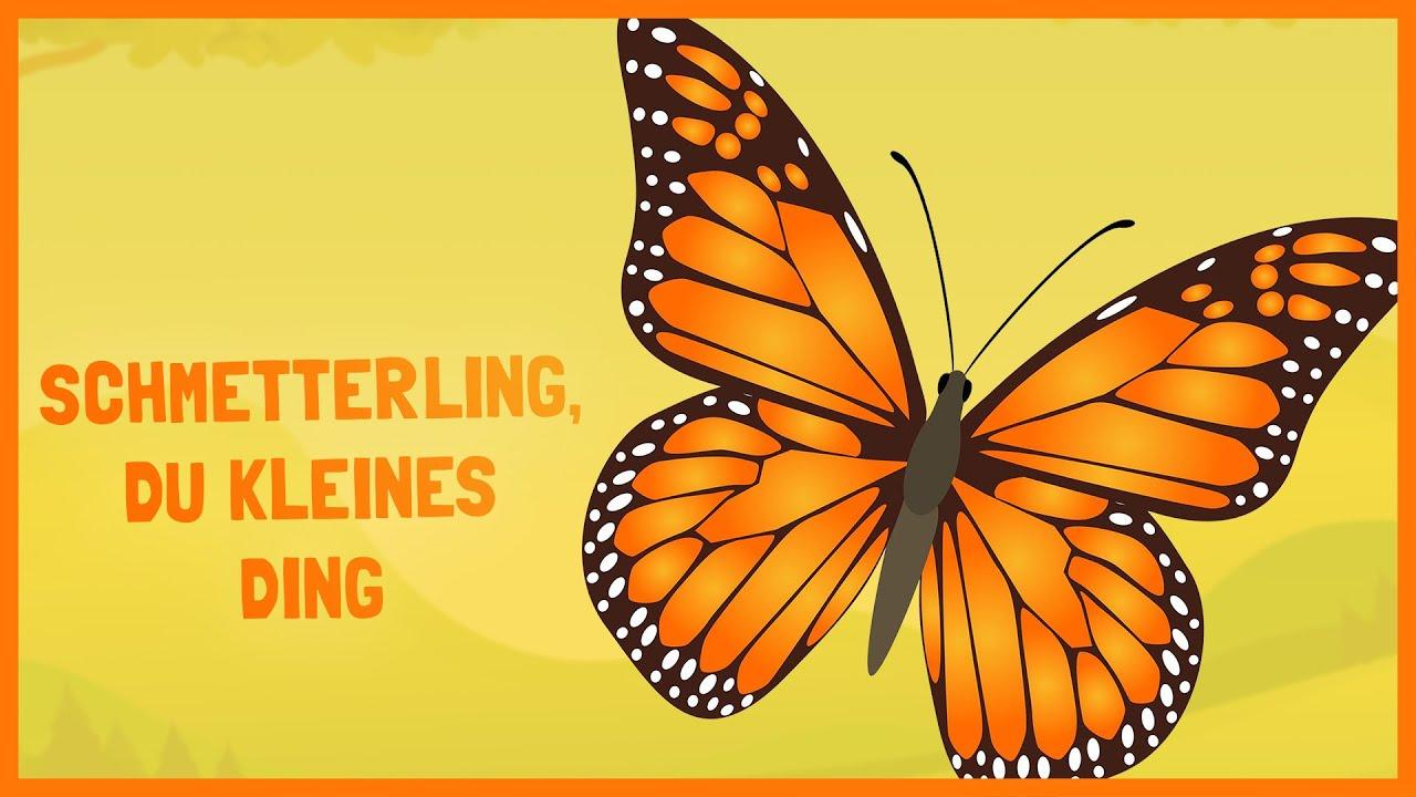 Schmetterling, Du Kleines Ding 🦋 Kinderlieder innen Schmetterling Du Kleines Ding Such Dir Eine Tänzerin