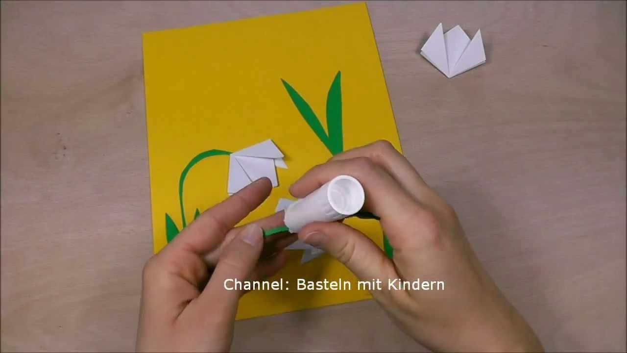 Schneeglöckchen Basteln - Basteln Im Frühling - Diy Muttertagsgeschenk -  Muttertag mit Basteln Mit Kindern Frühling Vorlagen