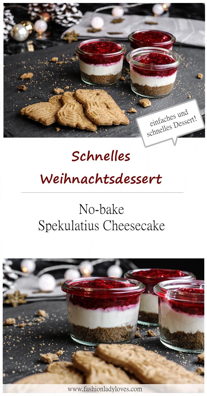 Schnelles Weihnachtsdessert: No-Bake Spekulatius Cheesecake mit Schnelle Einfache Weihnachtsdessert