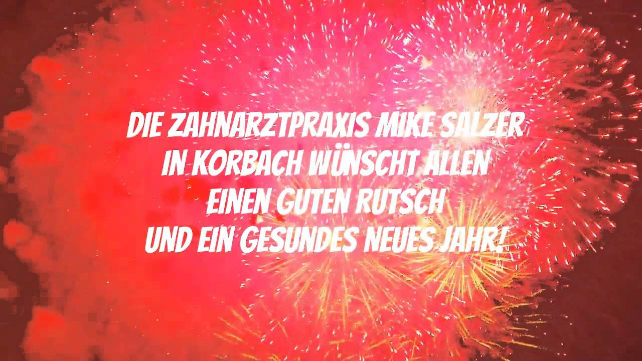 Silvester/ Neujahr - Glückwünsche Von Zahnarzt Salzer In Korbach über Glückwünsche Zu Silvester Neujahr