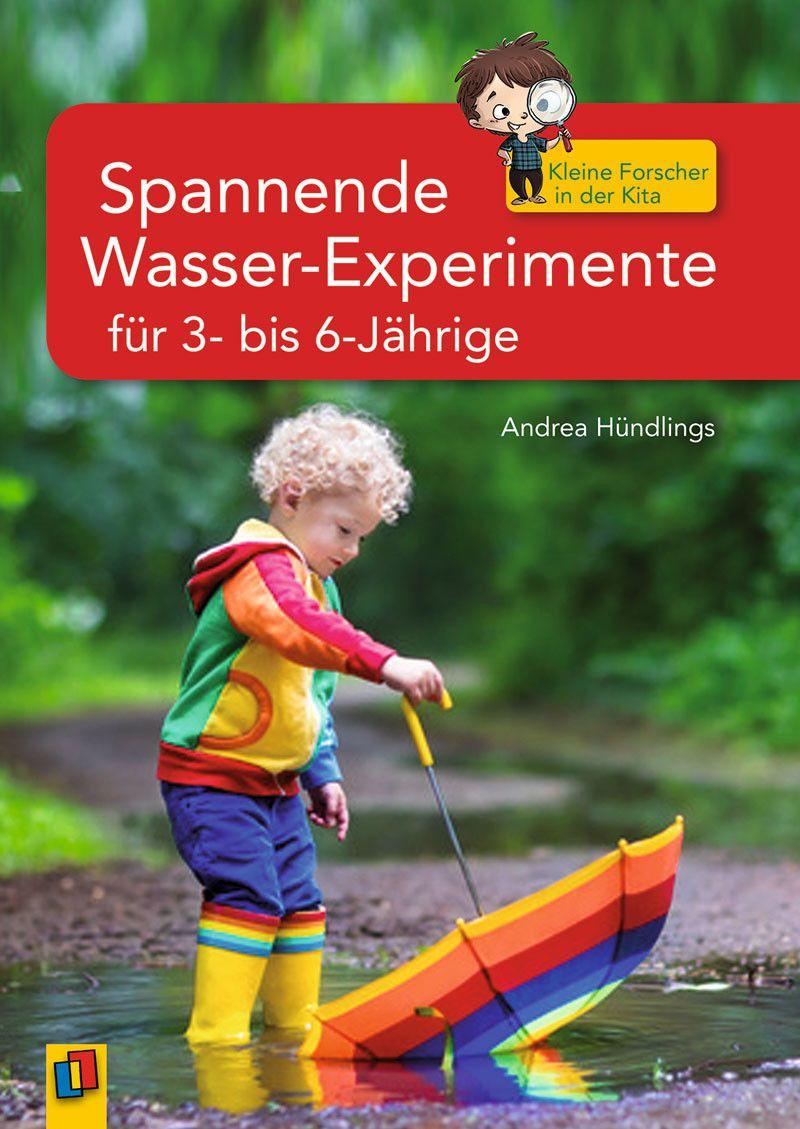 Spannende Wasser-Experimente Für 3- Bis 6-Jährige (Mit in Naturwissenschaftliche Angebote Im Kindergarten