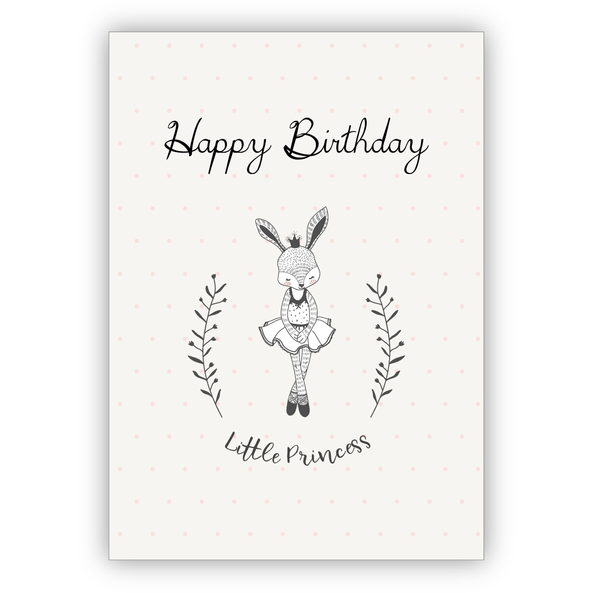 Süße Geburtstagskarte Mit Ballerina Häschen: Happy Birthday Little Princess  - Für Mädchen Zum Geburtstag mit Geburtstagskarte Geburtstag