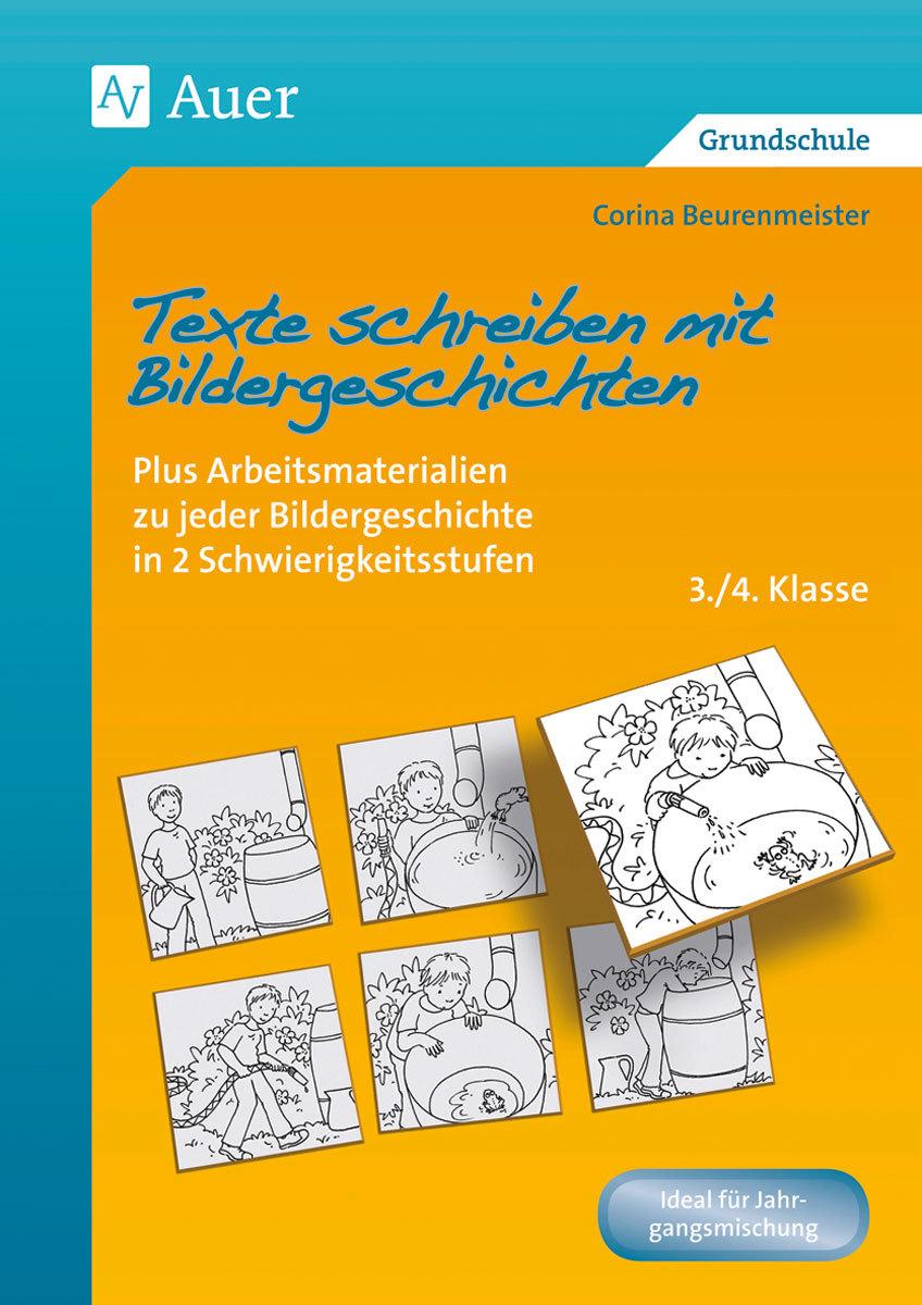 Texte Schreiben Mit Bildergeschichten 3.-4. Klasse verwandt mit Texte Verfassen Grundschule 4 Klasse