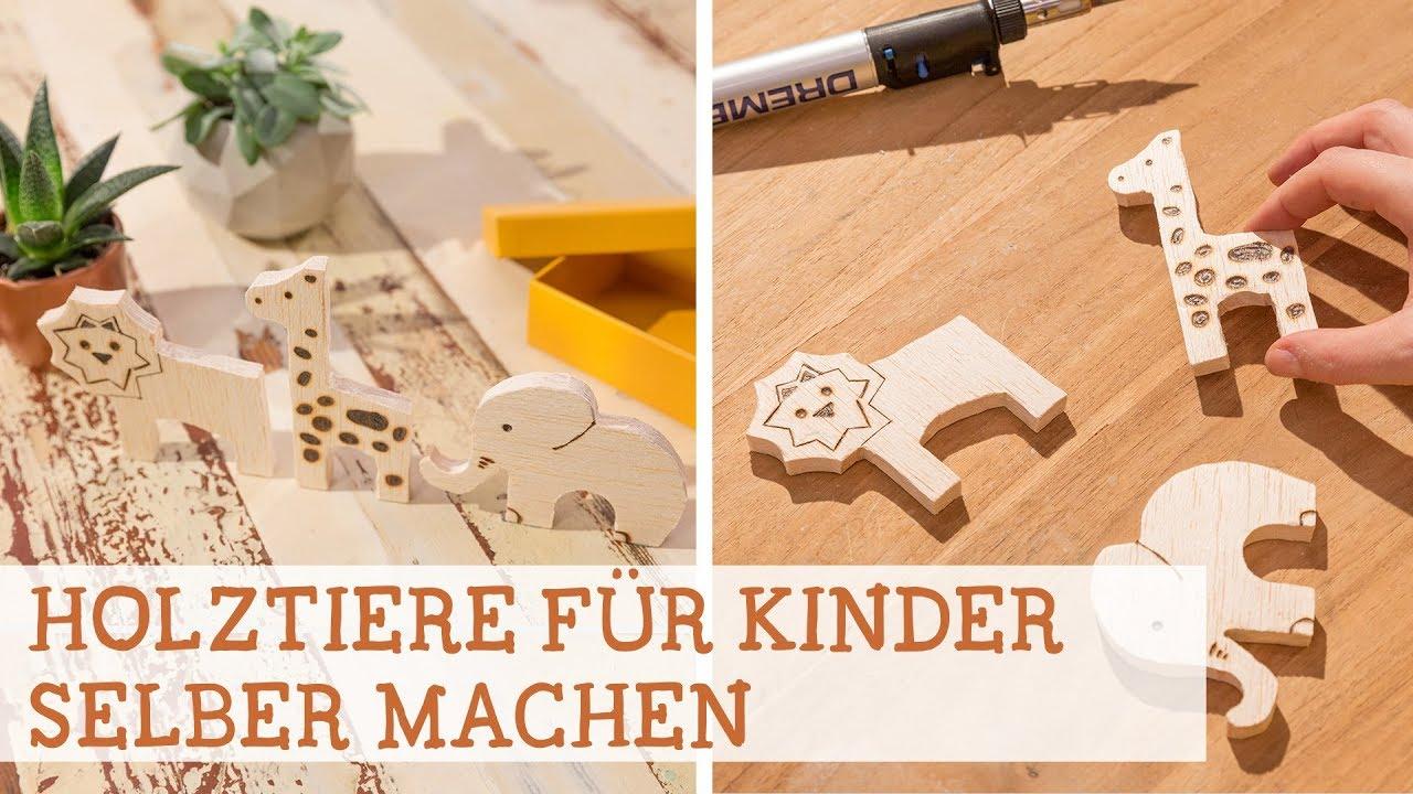Tiere Für Kinder Aus Holz Selber Machen über Holzarbeiten Mit Kindern Anleitungen