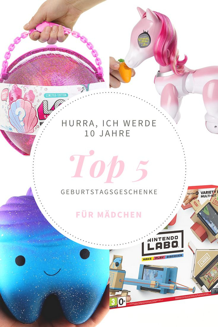 Top 5 Geburtstagsgeschenke Für 10-Jährige (Mädchen) (Mit innen Geburtstagsgeschenke Zum 10 Geburtstag
