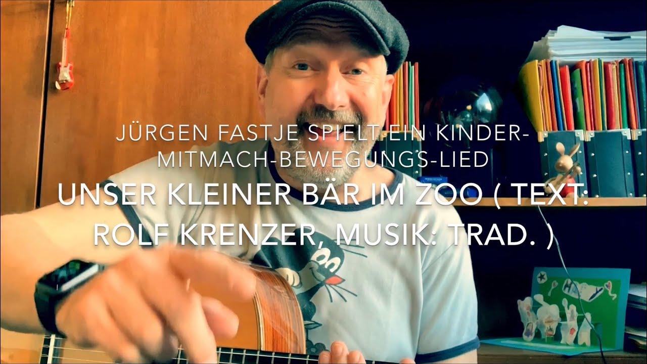 Unser Kleiner Bär Im Zoo ( Text: Rolf Krenzer, Musik: Trad. ), Hier  Interpretiert V. Jürgen Fastje ! über Unser Kleiner Bär Im Zoo Noten