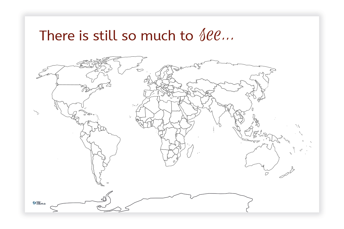 Weltkarte Grenzen There Is Still So Much To See verwandt mit Weltkarte Ausmalen